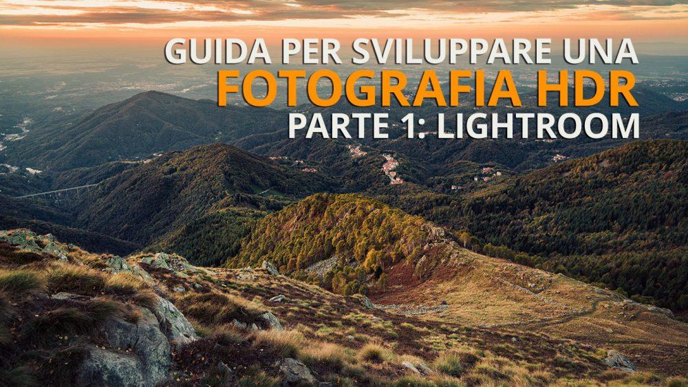 come sviluppare una foto HDR con Lightroom