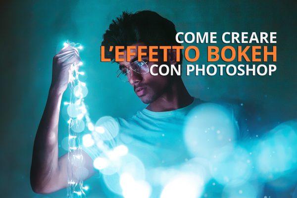 Come creare effetto bokeh con Photoshop - cover