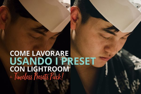 Lavorare con i preset in Lightroom Classic CC e download di preset gratuiti